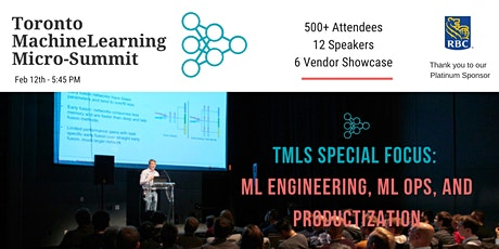 Toronto Machine Learning 'Micro-Summit' Series (TMLS) '20 - ML Engineering, ML Ops, and Productization tickets