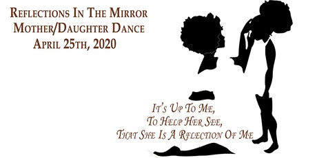 Reflections in the Mirror - Mother/Daughter Dance 2020 tickets