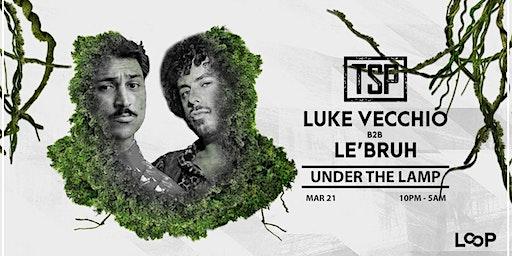 Luke Vecchio b2b Le'bruh - Under The Lamp