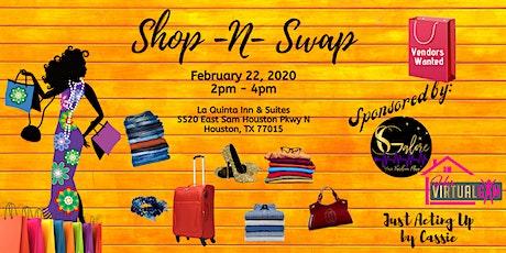 Shop N Swap Houston tickets