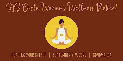 SIS Circle Wellness Retreat: Healing Your Spirit
