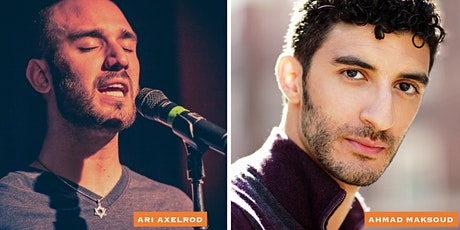 "Immigrant Song presents Ari Axelrod and Ahmad Maksoud in ""Peace and Pride"" tickets"