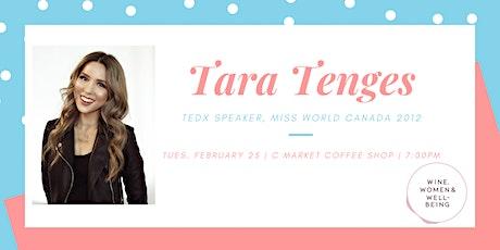 Tara Tenges: TEDx Speaker, Miss World Canada 2012: Fraser Valley tickets
