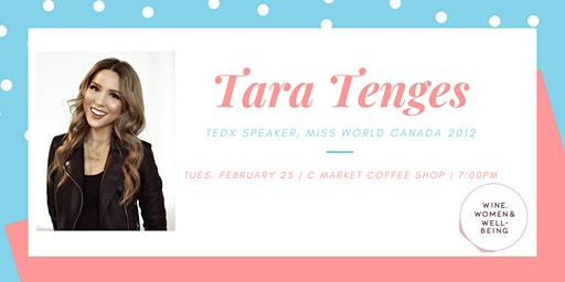Tara Tenges: TEDx Speaker, Miss World Canada 2012: Fraser Valley