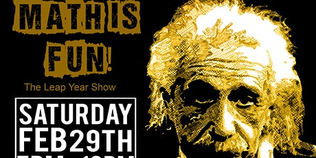 Math Is Fun: The Leap Year Show tickets