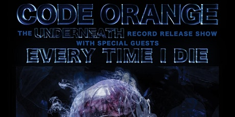 Code Orange - The Underneath Record Release Show tickets