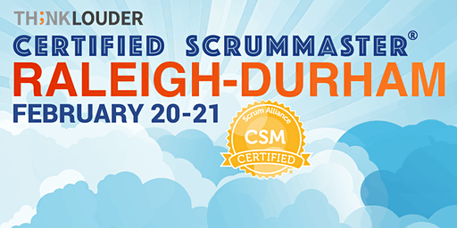 Raleigh-Durham Certified ScrumMaster® Workshop (CSM) - Feb 20-21
