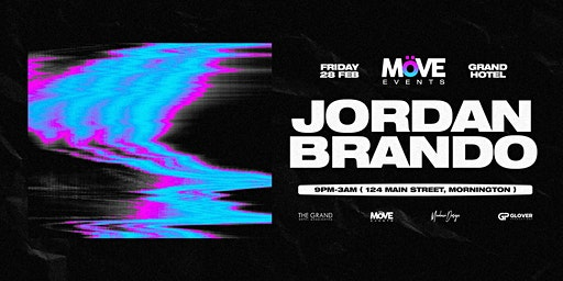 MöVE Presents: Jordan Brando