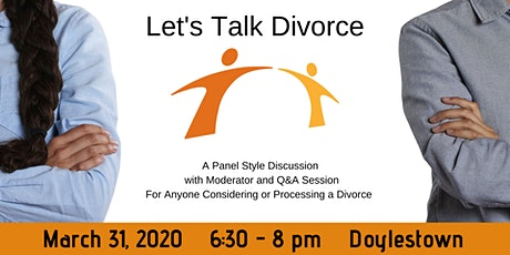 Let's Talk Divorce - Panel Discussion on Financial, Legal, Emotional Topics tickets