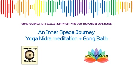 An Inner Space Journey: Yoga Nidra Meditation + Gong Bath tickets