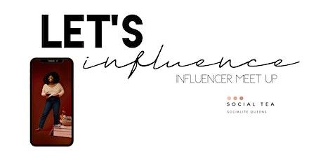FREE influencer Meet up tickets