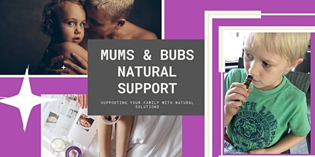 Mums n Bubs Natural Solutions Masterclass tickets