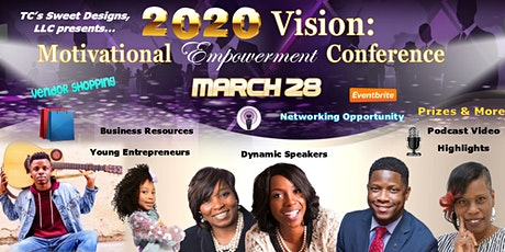 2020 Vision: Motivational Empowerment Conference  tickets