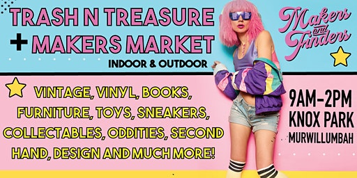 Murwillumbah Trash n Treasure + Makers Market
