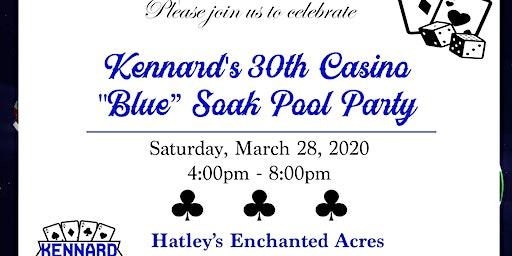 Kennard's 30th Casino Soak Party