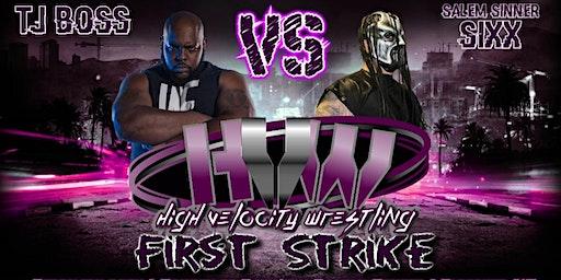 High Velocity Wrestling First Strike 2020