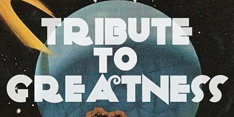 Tribute To Greatness - A Night of Tribute Bands tickets