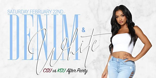 """DENIM & WHITE"" CSU vs KSU AFTER PARTY"