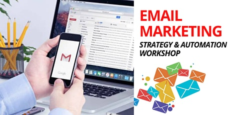 Email Marketing Strategy & Automation Workshop tickets