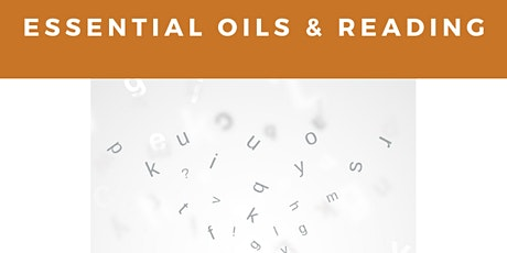 Essential Oils & Reading tickets