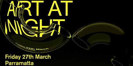 ART MONTH SYDNEY ART AT NIGHT: Parramatta Precinct tickets