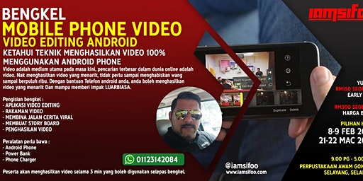 BENGKEL MOBILE PHONE VIDEO : VIDEO EDITING ANDROID