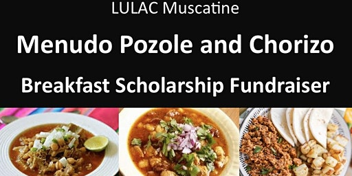 LULAC Menudo, Pozole, and Chorizo Breakfast Fundraiser