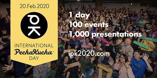 Pechakucha Night Tokyo Vol. 169 - International PechaKucha Day!