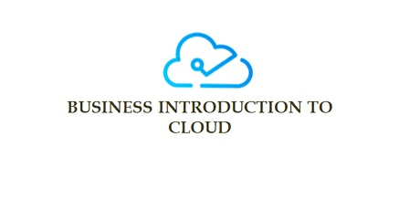 Business Introduction To Cloud 5 Days Training in Hong Kong tickets