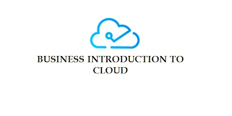 Business Introduction To Cloud 5 Days Virtual Live Training in Hong Kong tickets