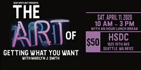 The Art of Getting What You Want with Marilyn J. Smith tickets