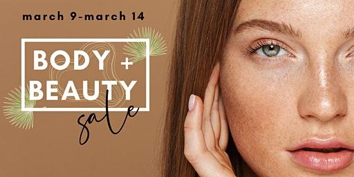 Body + Beauty Sale 2020 - Skin Perfect Whittier