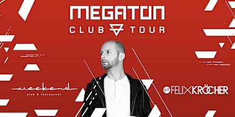 Megaton Festival Club Tour 2020 w/ Felix Kröcher Tickets