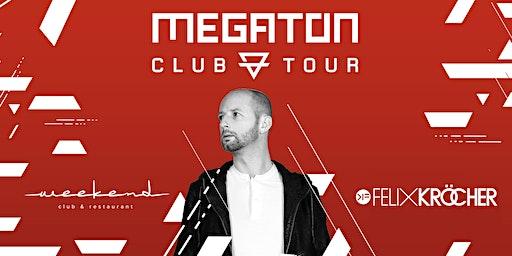 Megaton Festival Club Tour 2020 w/ Felix Kröcher