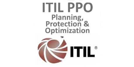 ITIL® – Planning, Protection And Optimization (PPO) 3 Days Virtual Live Training in Hamilton City tickets