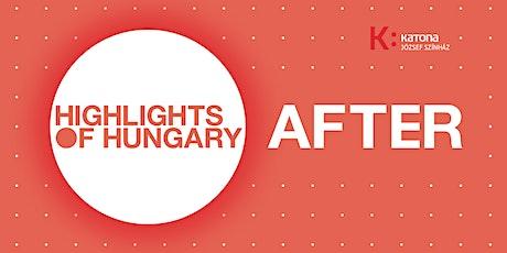 HIGLIGHTS OF HUNGARY DÍJÁTADÓ AFTER tickets