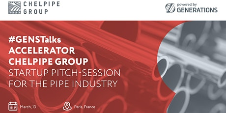 GensTalks in Paris: Startup meetup and pitch-session for the pipe industry! tickets