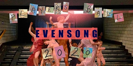 EVENSONG - Players Ball 2020 tickets