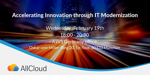 Accelerating Innovation through IT Modernization - Munich