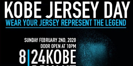 KOBE JERSEY DAY WEAR YOUR JERSEY REPRESENT THE LEGEND tickets