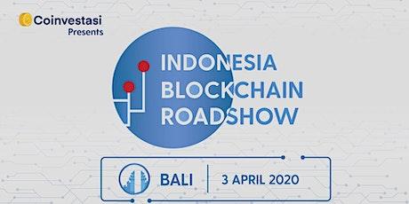 Indonesia Blockchain Roadshow  Bali tickets