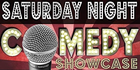Saturday Night Comedy Showcase tickets
