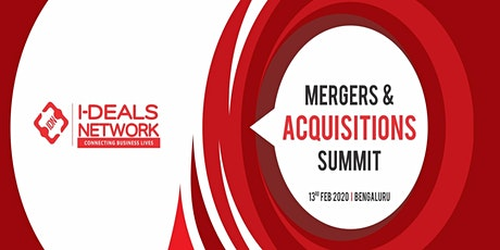 Mergers and Acquisitions Summit | 28th Feb'20 | Bengaluru tickets