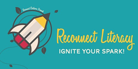 TERM 1 2020: Reconnect Literacy - Ignite the Spark! tickets