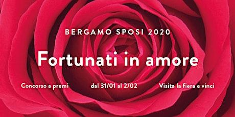 Concorso Fortunati in Amore 2020 biglietti