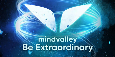 Mindvalley 'Be Extraordinary' Seminar is coming back to Amsterdam! tickets