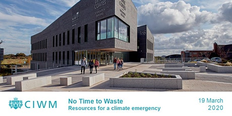 CIWM: No Time to Waste – resources for a climate emergency tickets