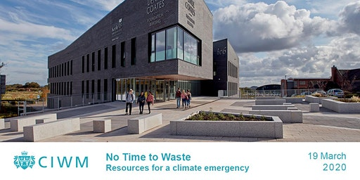 CIWM: No Time to Waste – resources for a climate emergency