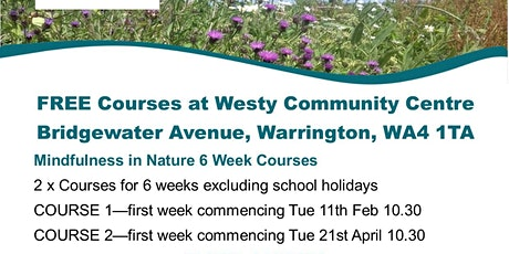 Mindfulness in nature 6 week course tickets