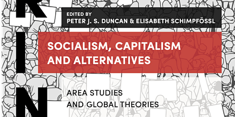 Socialism, Capitalism, and Alternatives: Area Studies and Global Theories tickets